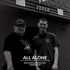 All Alone Feat DaddieBass