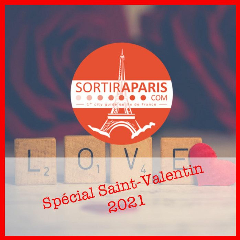Que faire à Paris pour la Saint Valentin 2021