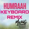 Humraah Keyboard Remix
