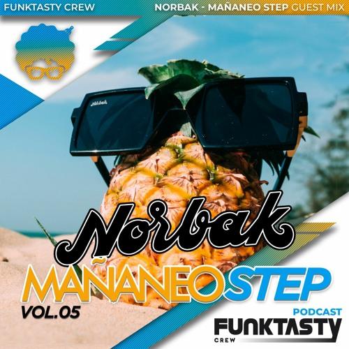 FunkTasty Crew #129 · NORBAK - Mañaneo Step Vol.5
