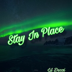 Lil Decoi - Stay In Place (prod. BDB)