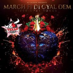 March Fi Di Gyal Dem (100% Gyal Songs)