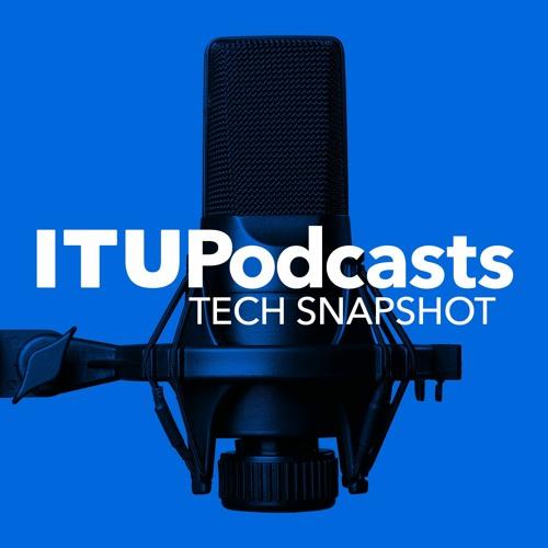 ITU Tech Snapshot