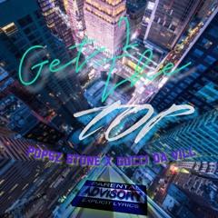 Popsz Stone X Gucci Da Vill - Get To The Top