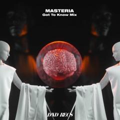 DND RADIO 010: GOT TO KNOW Mix by MASTERIA