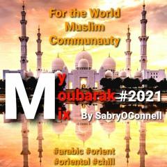My Mubarak Mix 2021