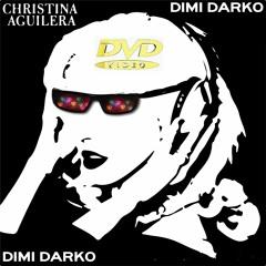 Dimi Darko vs. Christina Aguilera - Ain't No Other Man
