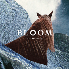 Bloom (Kincaid 'Cordyceps' Remix)