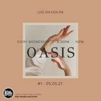 Oasis #1 - KALĀ @Kiss.fm