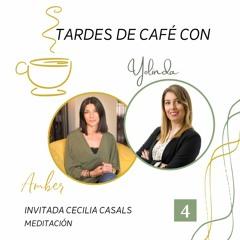 Invitada especial: Cecilia Casals – Meditación