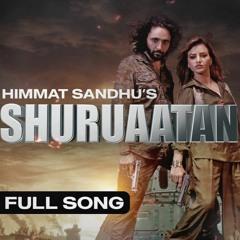 Himmat Sandhu - SHURUAATAN | Navdeep Kaler | Poonam Sood | New Punjabi Songs 2021 ND Music