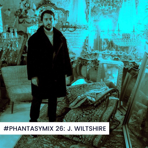 #PHANTASYMIX 26: J. Wiltshire