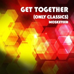 Get Together (only classics)