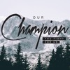 Download Champion  Bethel Music Feat. Dante Bowe (cover) Mp3