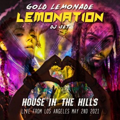 House In the Hills - Live From Los Angeles, May 2nd 2021 (Nu Disco, Deep House, House, Tech House)