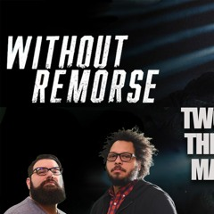 59: Without Remorse