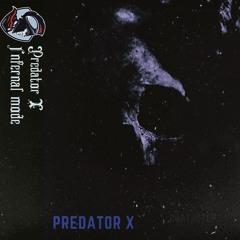 Predator X- Infernal mode