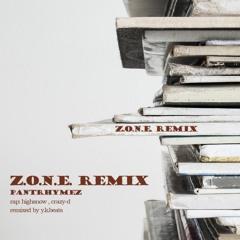 Z.O.N.E. Remix / PANTRHYMEZ(highsnow,crazy-d)remixed by Y.K.Beats
