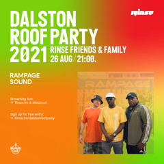 Dalston Roof Party: Rampage - 26 August 2021