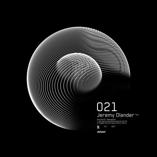 Jeremy Olander - 'Karusell' EP - Reimagined [VIV021]