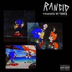 RANCID (prod. Tores)
