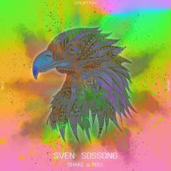 Sven Sossong – Shake & Roll – [GRYR060]