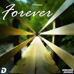 Sybranax - Forever (Radio Edit)