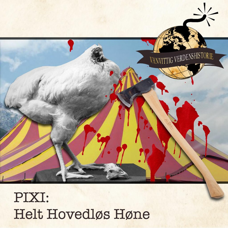 PIXI: Helt Hovedløs Høne