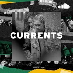 Next Gen Chillwave: Currents