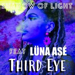 Third Eye feat. Lüna Asé