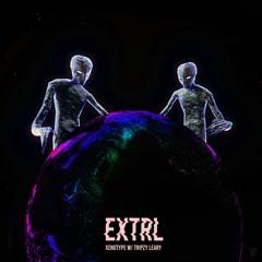 Xenotype w/ Tripzy Leary - EXTRL
