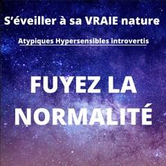 Comment s'éveiller à sa VRAIE nature(Spécial Atypiques, Hypersensibles, Introvertis)