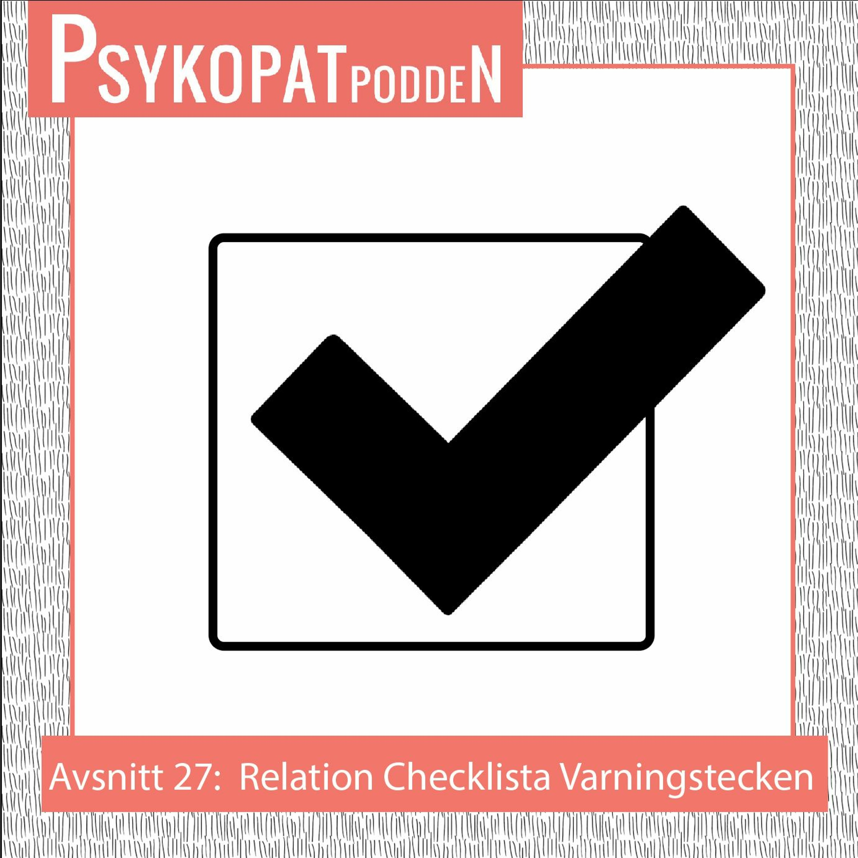 Avsnitt 27: Relation Checklista Varningstecken