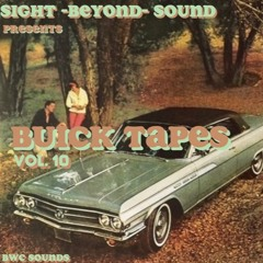 Buick Tapes Vol. 10
