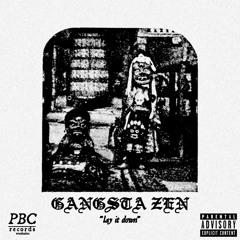 Lay It Down (Prod. by Gangsta Zen)