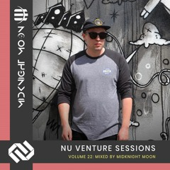 Nu Venture Sessions: Volume 22 - Mixed By MidKnighT MooN [FREE DOWNLOAD!]