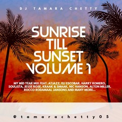 SUNRISE TILL SUNSET VOLUME 1