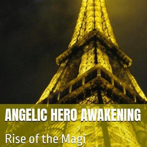 Angelic Hero Awakening - Rise of the Magi