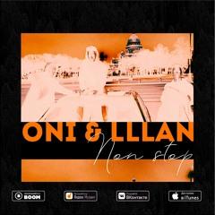 Oni & Lllan - Non Stop