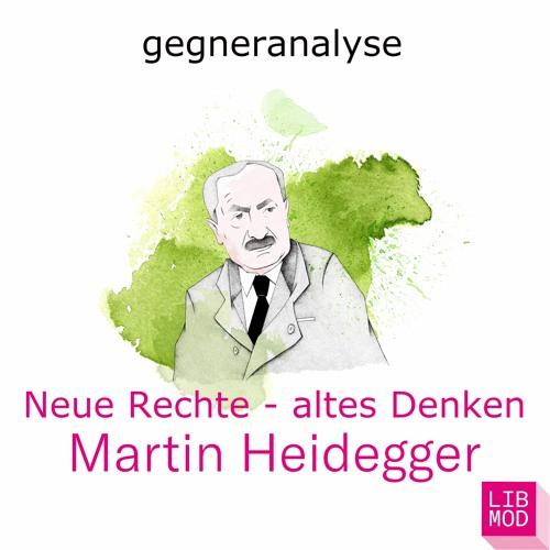 Martin Heidegger - Vom wahren Sein zur Volksgemeinschaft