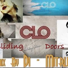 """CLO """"Sliding Doors"""" - Remix by Di-Mitrij ( Dmitrijus Polesciukas )."""