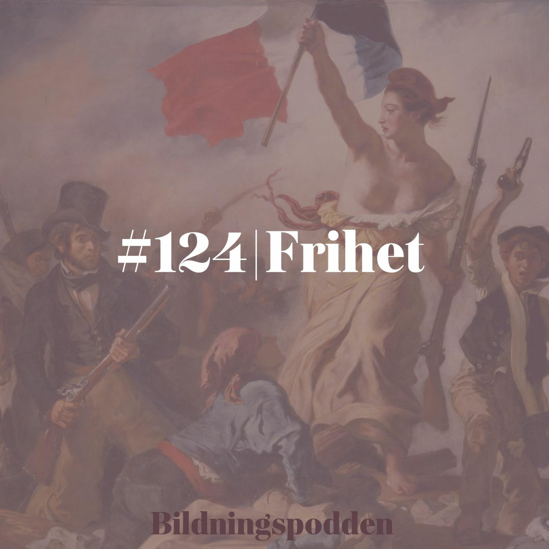 #124 Frihet