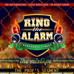THE PROF'S SEGMENT   RING THE ALARM