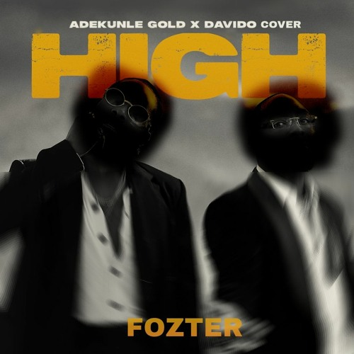 High (Adekunle Gold x Davido Rap Cover)