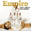 Ain't About the Money (feat. Jussie Smollett & Yazz)