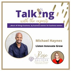 EP #201 Michael Haynes - Listen Innovate Grow
