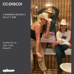 CC:DISCO! X BARBARA BOEING X SALLY C B3B - 04 July 2021