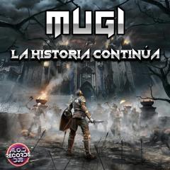 Mugi - La Historia Continúa