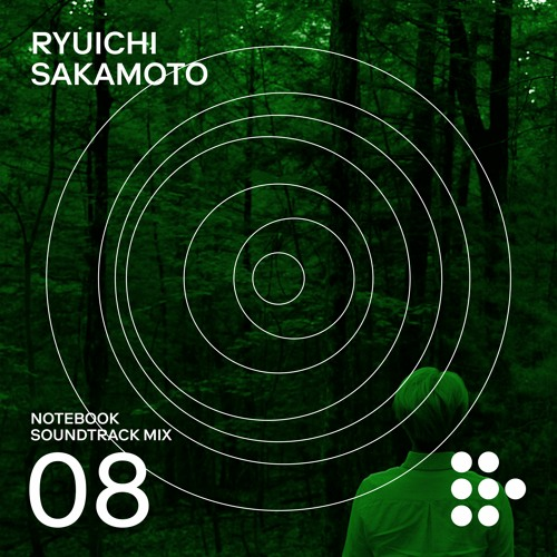 Notebook Soundtrack Mix #8: Universal Meditations  — The Film Music of Ryuichi Sakamoto