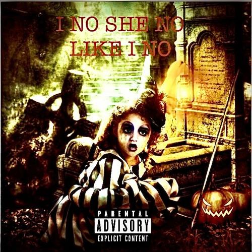 I NO SHE NO LIKE I NO (prod by jake The birdy